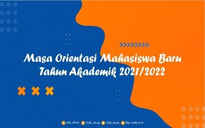 Masa Orientasi Mahasiswa Baru Tahun Akademik 2021/2022
